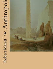 Anthropology ebook by Robert Marett