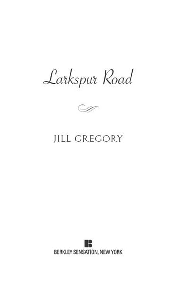 Larkspur Road ebook by Jill Gregory