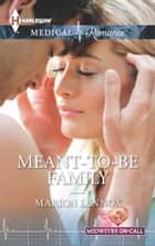Meant-to-Be Family ebook by Marion Lennox