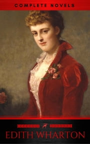 Edith Wharton: 14 Great Novels (Book Center) ebook by Edith Wharton, Red Deer Classics