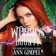 Witch's Bounty - Urban Fantasy Romance audiobook by Ann Gimpel