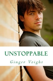 Unstoppable ebook by Ginger Voight