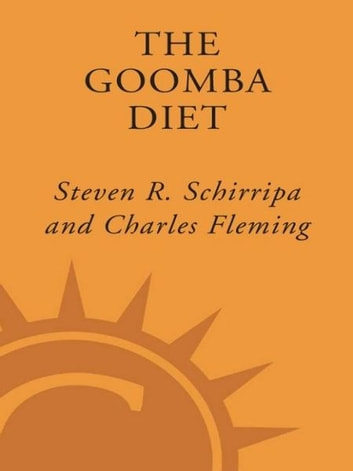 The Goomba Diet - Living Large and Loving It ebook by Steven R. Schirripa