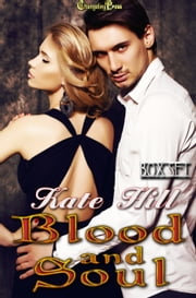 2nd Ed: Blood and Soul ebook by Kate Hill