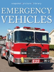 Emergency Vehicles ebook by Snapshot Picture Library