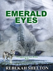 Emerald Eyes ebook by Rebekah Shelton