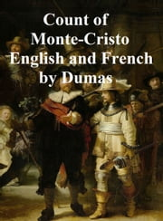 Le Comte de Monte-Cristo (en francais) and The Count of Monte-Cristo (in English) ebook by Alexandre Dumas