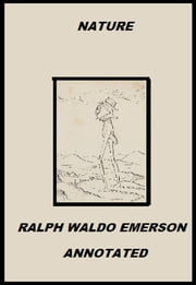 Nature (Annotated) ebook by Ralph Waldo Emerson
