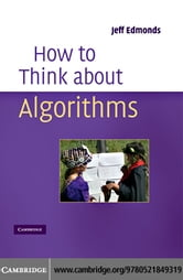How to Think About Algorithms ebook by Edmonds,Jeff