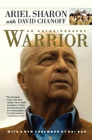 Warrior - An Autobiography ebook by Ariel Sharon,David Chanoff