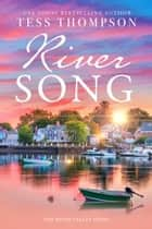 Riversong ebook by Tess Thompson