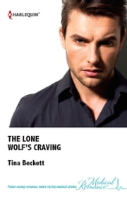 The Lone Wolf's Craving ebook by Tina Beckett