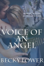 Voice of an Angel ebook by Becky Lower