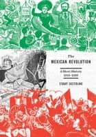 The Mexican Revolution ebook by Stuart Easterling