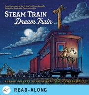 Steam Train, Dream Train ebook by Sherri Duskey Rinker,Tom Lichtenheld