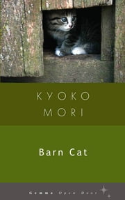 Barn Cat ebook by Kyoko Mori