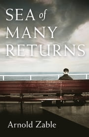 Sea of Many Returns ebook by Arnold Zable