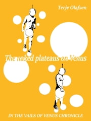 The naked plateaus on Venus ebook by Terje Olafsen