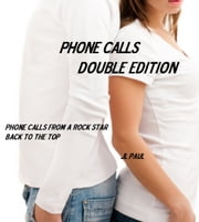 Phone Calls Double Edition ebook by JL Paul