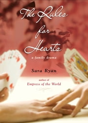 Rules for Hearts ebook by Sara Ryan