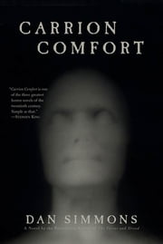 Carrion Comfort ebook by Dan Simmons