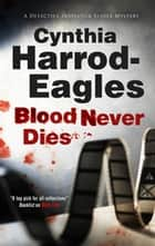 Blood Never Dies ebook by