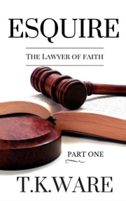 Esquire: The Lawyer of Faith
