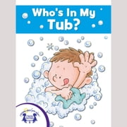 Who's In My Tub? audiobook by Mary Packard