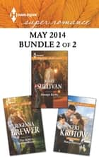 Harlequin Superromance May 2014 - Bundle 2 of 2 - The SEAL's Special Mission\Always Emily\Navy Rescue ebook by Rogenna Brewer, Mary Sullivan, Geri Krotow