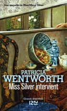 Miss Silver intervient eBook by Patrick BERTHON, Patricia WENTWORTH