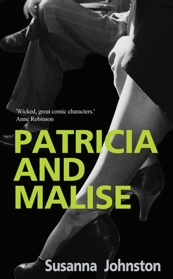 Patricia and Malise - Patricia and Malise ebook by Susanna Johnston