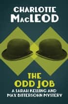 The Odd Job ebook by Charlotte MacLeod