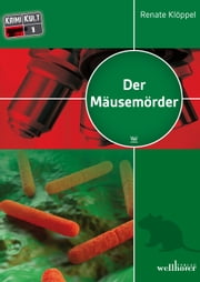 Der Mäusemörder: Freiburg Krimi ebook by Renate Klöppel