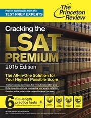 Cracking the LSAT Premium Edition with 6 Practice Tests, 2015 ebook by Princeton Review