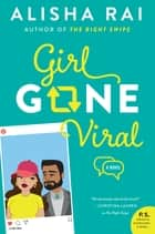 Girl Gone Viral - A Novel ebook by