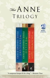The Anne Trilogy - The Innocent, The Exiled, and The Uncrowned Queen ebook by Posie Graeme-Evans