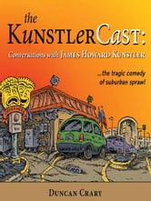 KunstlerCast ebook by Duncan Crary