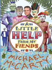 With a Little Help from My Fiends ebook by Michael McCarty,C. Dean Anderson