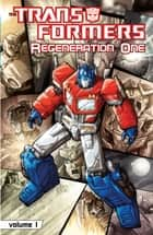 Transformers: Regeneration Vol. 1 ebook by Furman, Simon; Wildman, Andrew; Baskerville,...