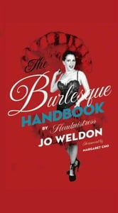 The Burlesque Handbook ebook by Jo Weldon