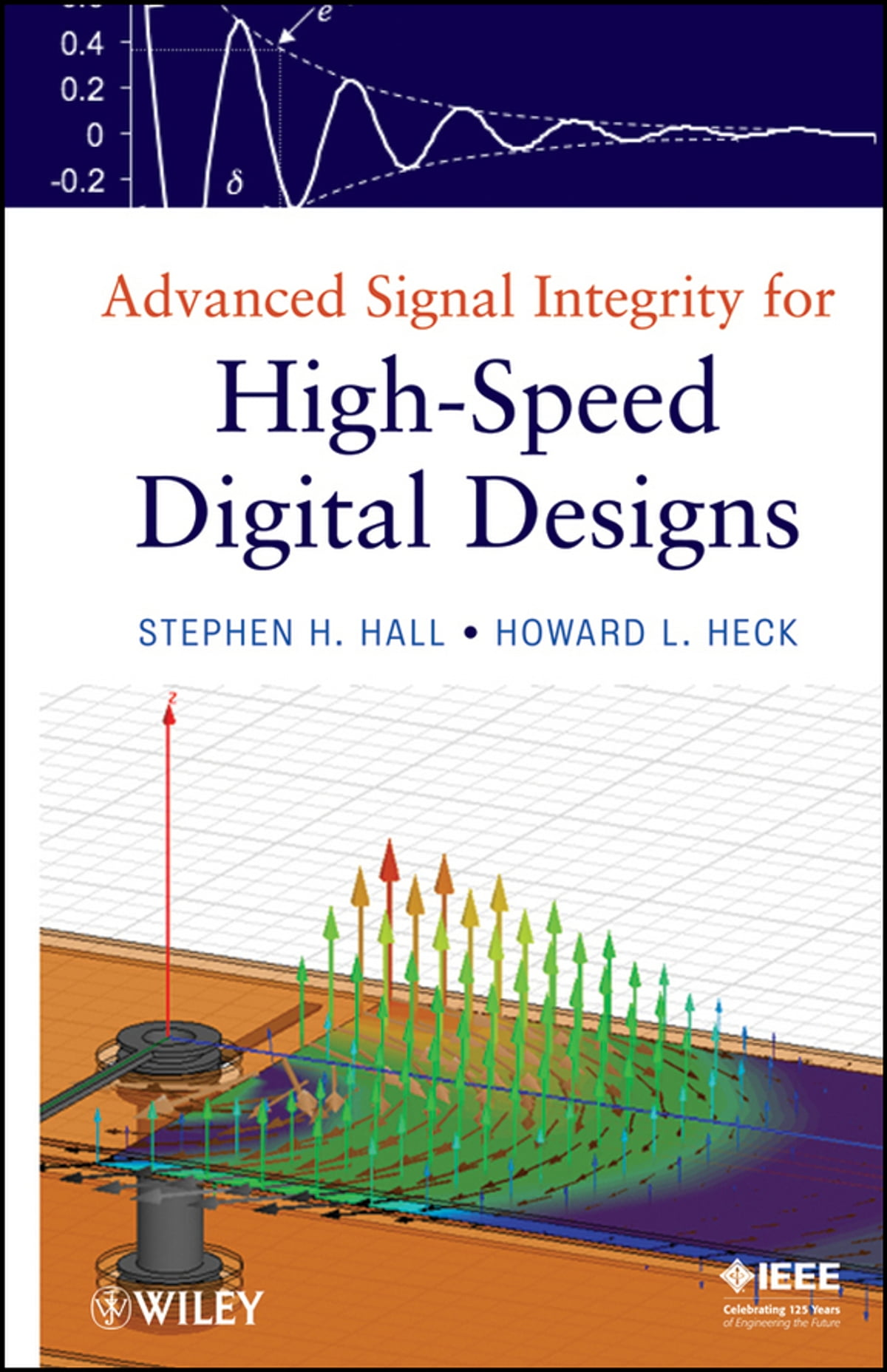 Advanced Signal Integrity for High-Speed Digital Designs eBook by Stephen  H. Hall - 9781118210680 | Rakuten Kobo
