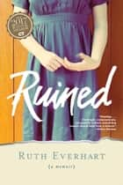 Ruined ebook by Ruth Everhart