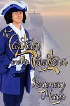 The Captain and the Countess ebook by Rosemary Morris
