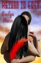 Return To Eden ebook by Evelyn Starr