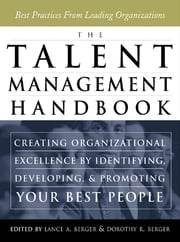 The Talent Management Handbook ebook by Lance Berger,Dorothy Berger