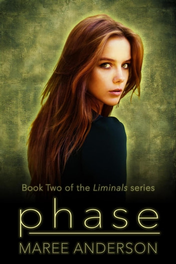 Phase - Liminals, #2 ebook by Maree Anderson
