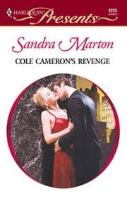 Cole Cameron's Revenge ebook by Sandra Marton