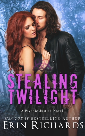 Stealing Twilight ebook by Erin Richards