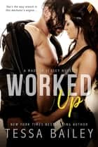 Worked Up ebook by