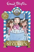 The Second Form at St Clare's - Book 4 ebook by Enid Blyton